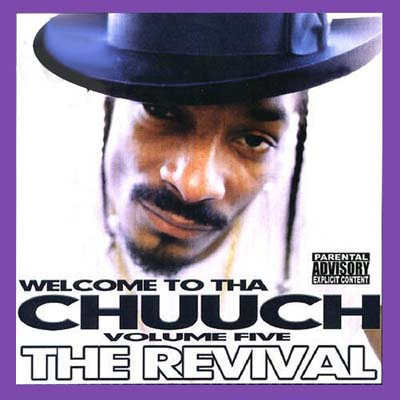 CD - Snoop Dogg Welcome To Tha Chuuch Volume 5 Tha Revival