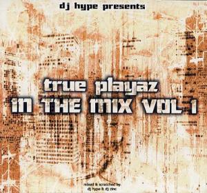 CD - DJ Hype & DJ Zinc True Playaz In The Mix Vol 1