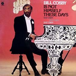 LP - Cosby, Bill Bill Cosby Is Not Himself These Days