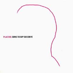 CD:single - Placebo Song To Say Goodbye - Promo
