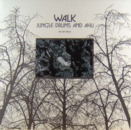 12inch - Jungle Drums and Ahu Walk