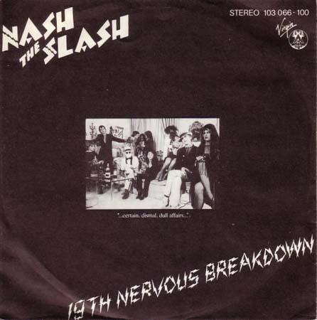 7inch - Nash The Slash 19th Nervous Breakdown