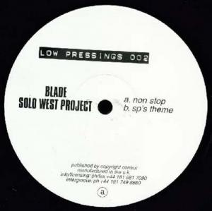 12inch - Blade / Solo West Project Non Stop / SP's Theme