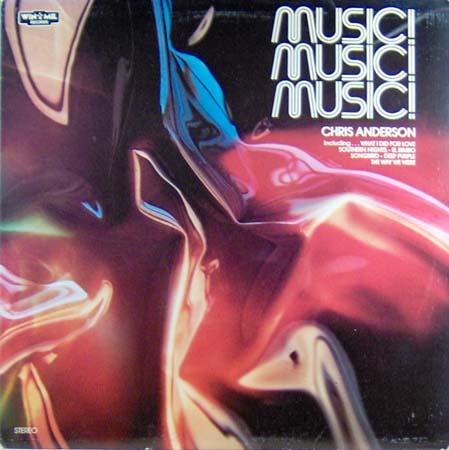 LP - Anderson, Chris Music! Music! Music!