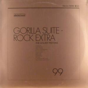 LP - Golant Pistons, The Gorilla Suite - Rock Extra