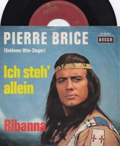 7inch - Brice, Pierre Ich Steh' Allein / Ribanna