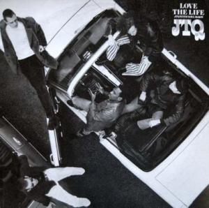 12inch - JTQ feat. Noel McKoy Love The Life