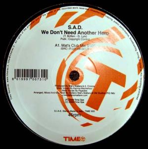 12inch - S.A.D. We Don't Need Another Hero