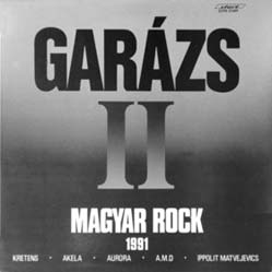 LP - Various Artists Garazs II - Magyar Rock 1991