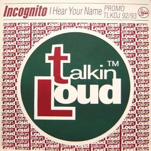 2x12inch - Incognito I Hear Your Name - Promo Remixes