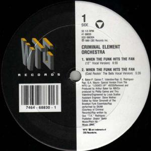 12inch - Criminal Element Orchestra When The Funk Hits The Fan