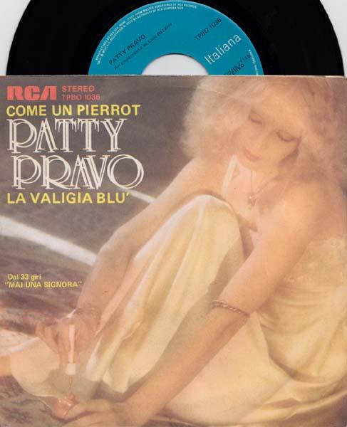 7inch - Pravo, Patty Come Un Pierrot / La Valigia Blu