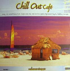 2LP - Various Artists Chill Out Caf