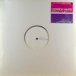 12inch - White, Derrick Soul 2 Let Go