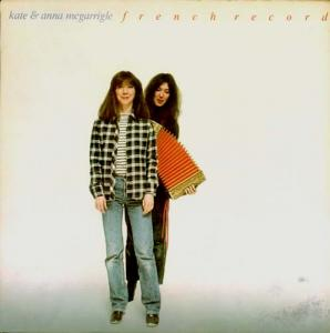 LP - McGarrigle, Kate & Anna French Record
