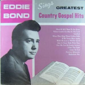 LP - Bond, Eddie Sings Greatest Country Gospel Hits