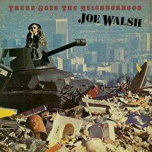 LP - Walsh, Joe There Goes The Neighborhood