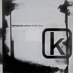 12inch - KamaSutra Where Is The Love