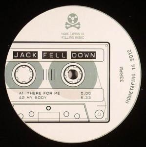 12inch - Jack Fell Down There For Me
