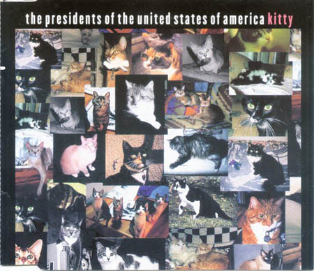 CD:Single - Presidents Of The United States Of America, The Kitty