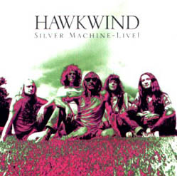 CD - Hawkwind Silver Machine - Live !