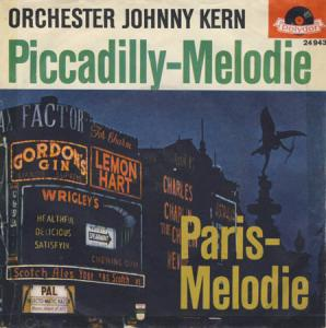 7inch - Orchester Johnny Kern Piccadilly-Melodie