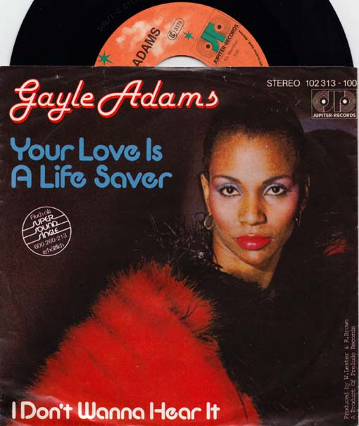 7inch - Adams, Gayle Your Love Is A Life Saver