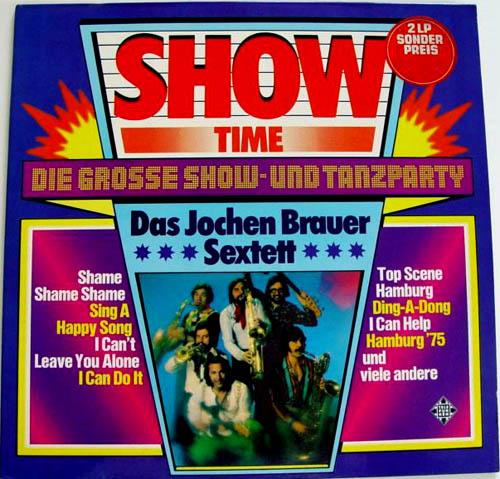 2LP - Jochen Brauer Sextett Show Time - Die Grosse Show- Und Tanzparty