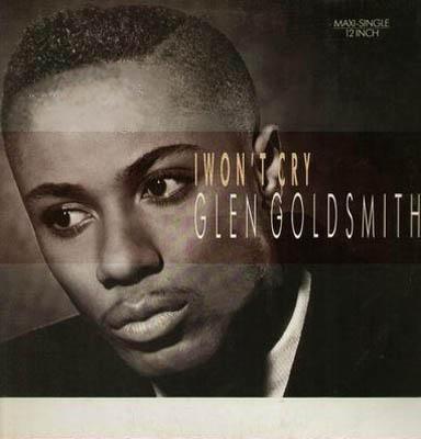 12inch - Goldsmith, Glen I Won't Cry