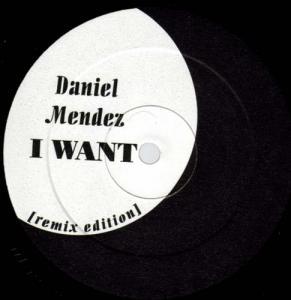 12inch - Mendez, Daniel I Want