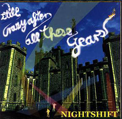 CD - Nightshift Still Crazy After All These Years