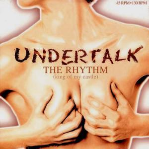 12inch - Undertalk The Rhythm