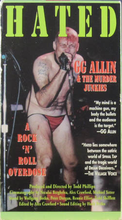 Video - GG Allin & The Murder Junkies Hated