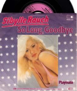 7inch - Rauch, Sibylle So Long, Goodbye / Playmate