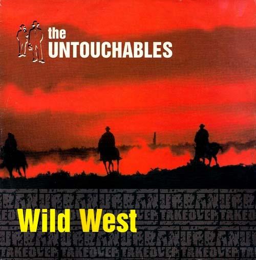 12inch - Untouchables, The Wild West / Nine
