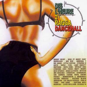 CD - Various Artists Dis L'Heure 2 Ragga Dancehall