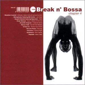 CD - Various Artists Break N' Bossa Chapter 4