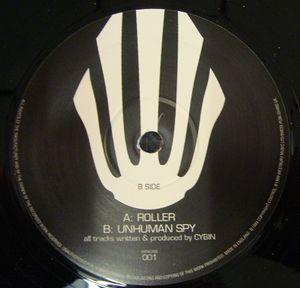 12inch - Cybin Roller / Unhuman Spy