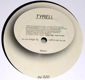 12inch - Tyrell Magic Fly / Willi's Cat