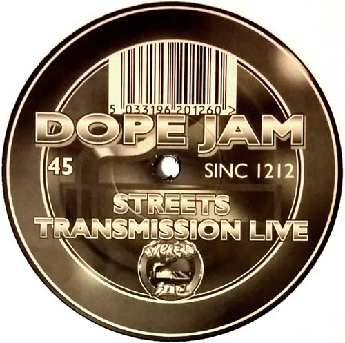 12inch - Dope Jam Project Streets / Transmission Live