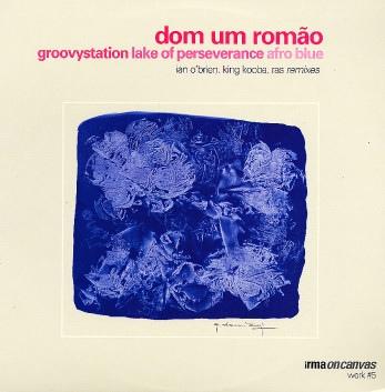 12inch - Dom Um Romao Remixes