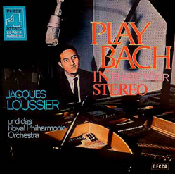 LP - Loussier, Jacques Trio & Royal Philharmonic Orchestra Play Bach In Phase Four Stereo