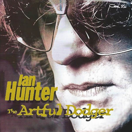CD - Hunter, Ian The Artful Dodger