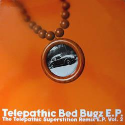 12inch - Bug, Steve Telepathic Bed Bugz EP