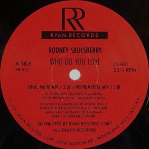 12inch - Saulsberry, Rodney Who Do You Love