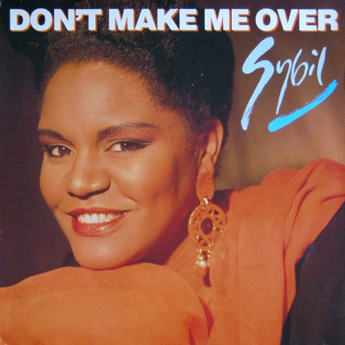 12inch - Sybil Don't Make Me Over