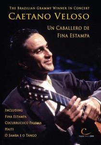DVD - Veloso, Caetano Un Caballero De Fina Estampa - Concert Film