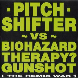CD - Pitchshifter vs Biohazard Therapy? Gunshot - The Remix War