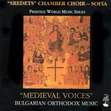 CD - Sredets Chamber Choir Medieval Voices