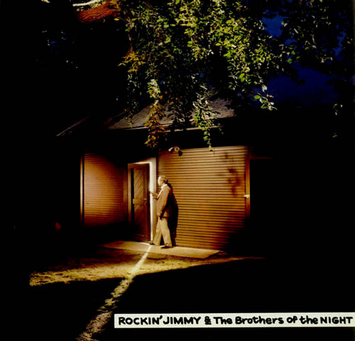 LP - Rockin' Jimmy & The Brothers Of The Night Rockin' Jimmy & The Brothers Of The Night